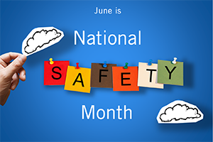 National-Safety-Month_300x200