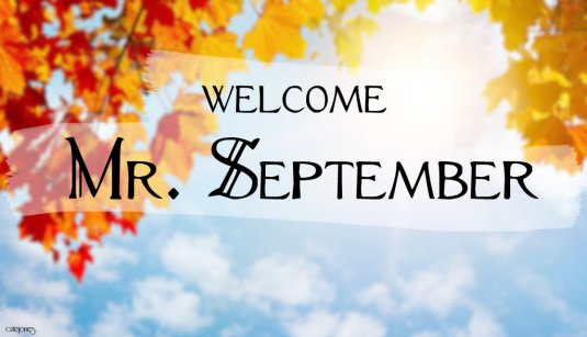 welcome_mr__september___wallpaper__by_cutejones-d6kkl8c
